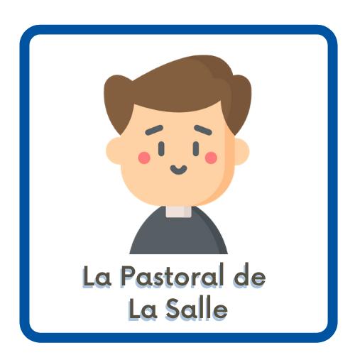 La Pastoral de La Salle
